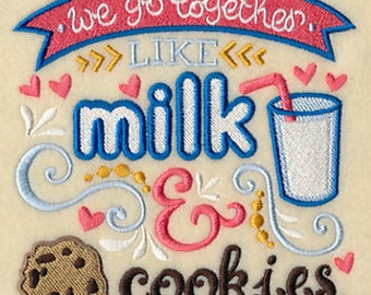 We Go Together Like Milk and Cookies Embroidered Flour Sack Hand/DIsh Towel