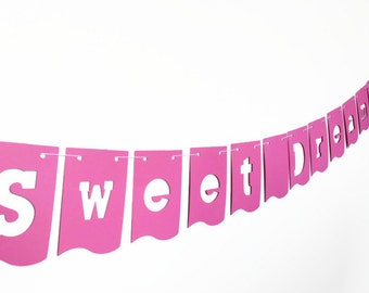 Sweet Dreams Banner, Baby Nursery Decoration, Crib Wall Hanging, Children's Room Bunting, Girl's Pennant Flags