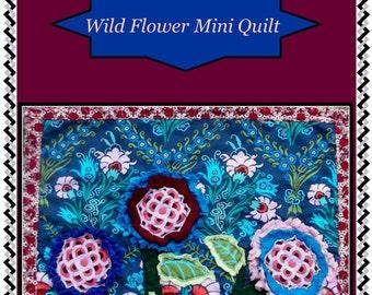 Wild Flower Mini Quilt Pattern Print Version