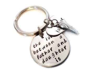 "Sympathy FATHER & Daughter Key chain ""The love between a father and daughter is forever"" hand stamped with angel wing"
