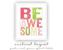Be Awesome (today) Graphic Typography Inspirational Word Art, Graduation Gift