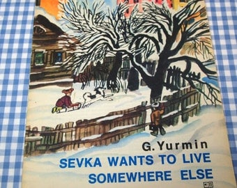 sevka wants to live somewhere else, vintage 1975 children's book