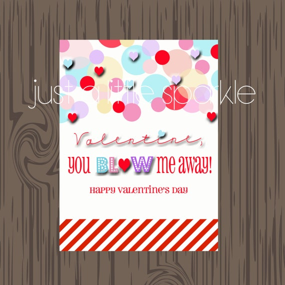 Intrepid image for you blow me away valentine printable