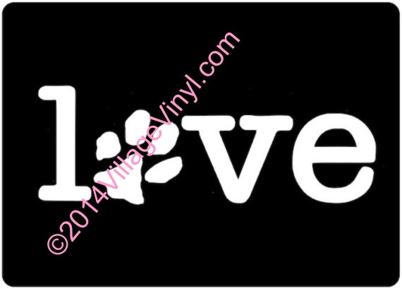 Love Decal I Love My Dog Decal Paw Print  -  I Love Dogs - Just for the Dog Lover Dog Sticker Car Sticker