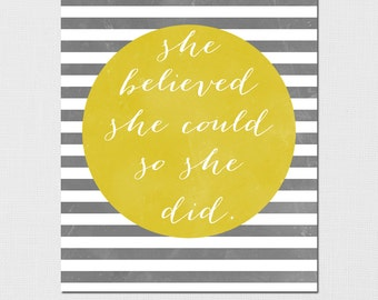 She believed she could so she did, Inspirational Print, Nursery Print, She believed she could so she did print, DIY Printable