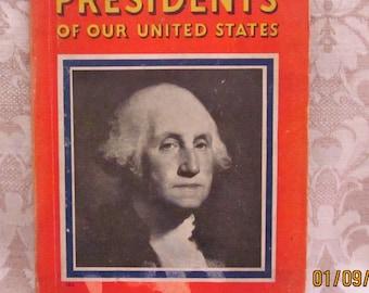 Vintage 1935 - Presidents of Our United States - Hardback Book