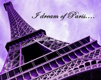 Paris Print-Paris Photography-Paris in Purple-Preppy Dorm Decor-Eiffel Tower-Fashionista-Paris Quote-Wonderlust-Nursery Print-Dream-Romantic