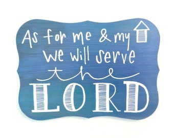 As For Me and My House Scripture Art - Blue & White Hand Painted Home Decor
