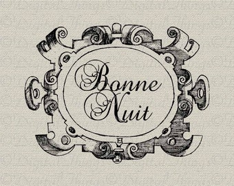 French Script Bonne Nuit Good Night French Decor Wall Decor Printable Digital Download for Iron on Transfer Fabric Pillows Tea Towels DT819