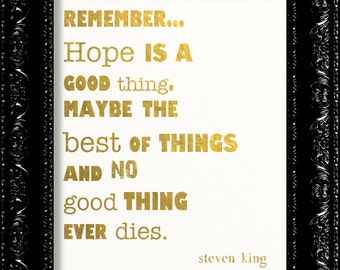 Hope Is a Good Thing Maybe the Best