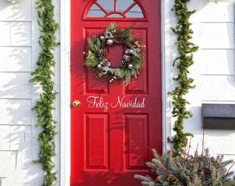 "Feliz Navidad Vinyl Wall/Door Decal for Christmas....Your choice of color"""