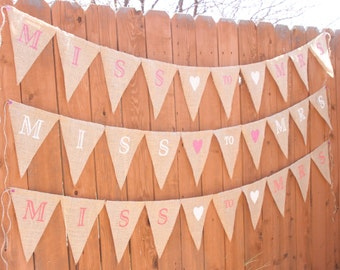 Miss to Mrs Burlap Banner