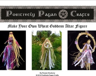 Learn How to Make Your Own Corn dolly Goddess Altar figures: Brigid, Hecate Or Moon Goddess PDF Tutorial