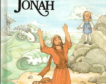 The Story of Jonah Vintage Alice in Bibleland Story Book by Alice Joyce Davidson.   Illustrated by Victoria Marshall
