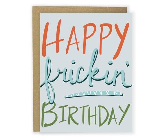 Funny Birthday Card - Happy Frickin Birthday - Friend Birthday Card, Coworker Birthday Card, Sarcastic Birthday Card, Clever Birthday Card