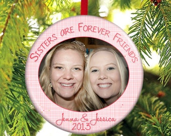 Sisters Christmas Ornament - Gift for Sister - Sisters are Forever Friends