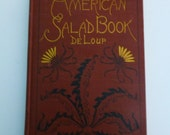 Vintage Cookbook: The American Salad Book by Maximilian de Loup, 1923