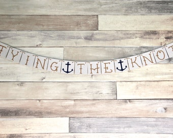 Bridal Shower Decoration - Wedding Banner - Tying the Knot