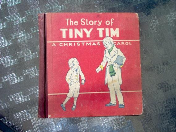 The Story of Tiny Tim A Christmas Carol Book Copyright 1926
