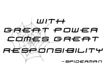Power And Responsibility Quotes QuotesGram