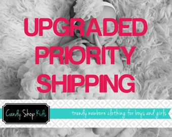 Candy Shop Kids Baby Clothing Upgraded Priority Shipping - Fast Shipping! Front of the Line