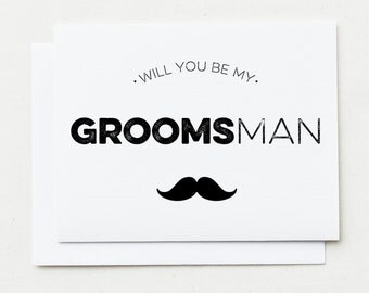 1 Groomsman Cards.  Will you be my Groomsman? Will you be my Best Man?
