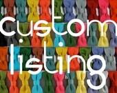 Custom Listing for Shauna Kelly-Moran