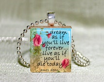 "Scrabble Jewelry - James Dean Quote 2 Roses - Pendant or Necklace - Art - Charm - 18"" Chain"