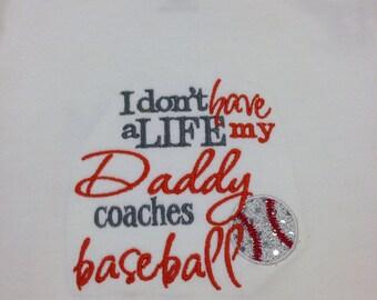 My Daddy Coaches Baseball