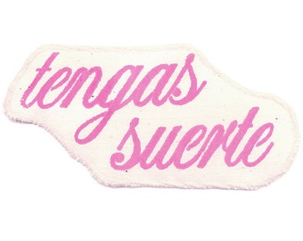 "Patch Patch ""tengas suerte"" pink or berry on cream cotton"