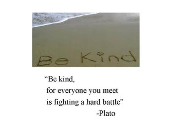 "Inspirational Greeting Card (I48)  ""Be Kind"""