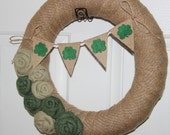 St. Patrick's Day Burlap Wreath/Green Burlap Roses/Flowers/Felt Clover Bunting/Banner/March