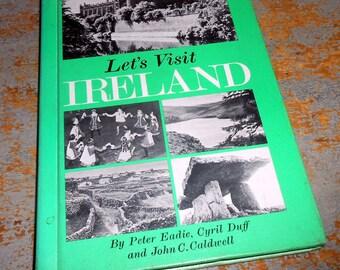 "Vintage Book, ""Let's Visit Ireland"" , Book About Ireland, 1968, Publication"