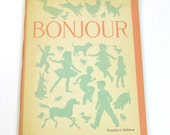 French Language Text, Bonjour, 1959, Teacher's Edition