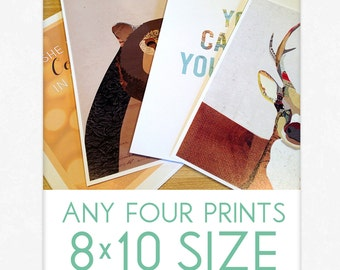 CHOICE of Any FOUR 8x10 Art Prints