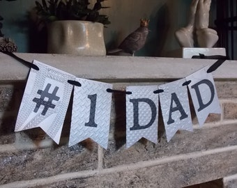 Number One Dad Banner, Father's Day Banner, # 1 Dad Banner, Embossed Silver and Black Banner