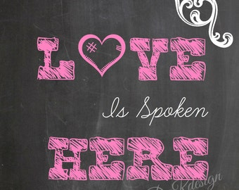 Love Is spoken Here Printable