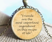 Friendship Quote Pendant/Necklace Jewelry, Fine Art Necklace Jewelry, Quote Jewelry Glass Pendant Gift