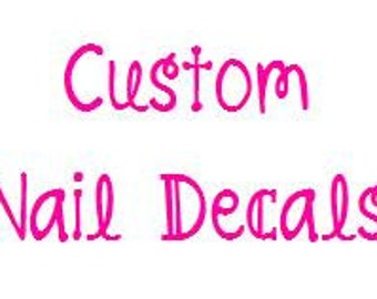 Custom Nail Decals