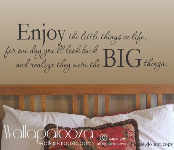 Enjoy the Little Things In Life wall Decal - Family wall decal - wall quote