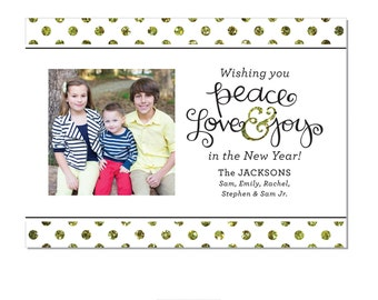 New Years Photo Card: Peace Love and Joy with Glitter Dots