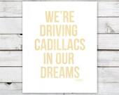 Cadillacs 11x14 Print (gold)