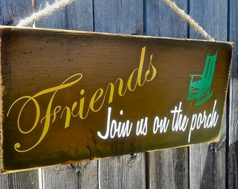 Porch Welcome Wood Sign Friends Join Us on The Porch Deck Patio Spring Decor
