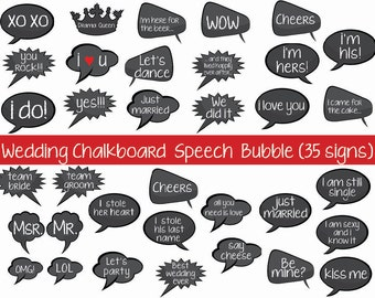 Wedding Photo Booth Props - Wedding chalkboard speech bubble- Ready to Go Package- Printable