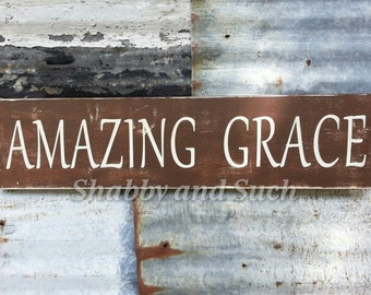 AMAZING GRACE - Handpainted Shabby Distressed Wood Sign