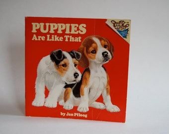 Vintage Children's Book, Puppies Are Like That