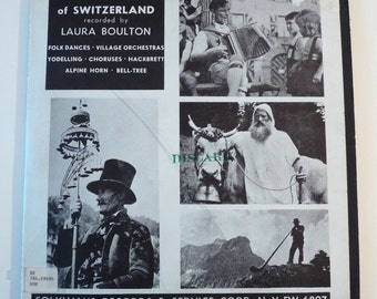 Songs and Dances of Switzerland, 1953 Folkways Records FW 6087, Plus, 10 Inch Record