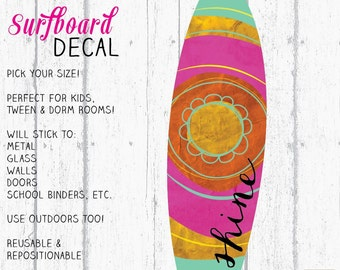 Surfboard Decal, Surfboard Decor, Wall Surfboard, Vinyl Surfboard, Shine Surfboard Art by Jennifer McCully