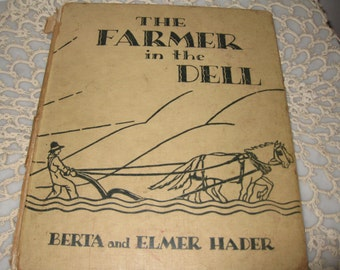 1931 Reprinted 1946  THE FARMER In The DELL Hardcover
