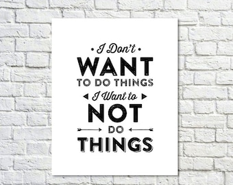BUY 2 GET 1 FREE Typography Print, Tv Quote, White Black, April Ludgate Quote, Motivational, Parks and Rec Quote, Type Poster - Do Things